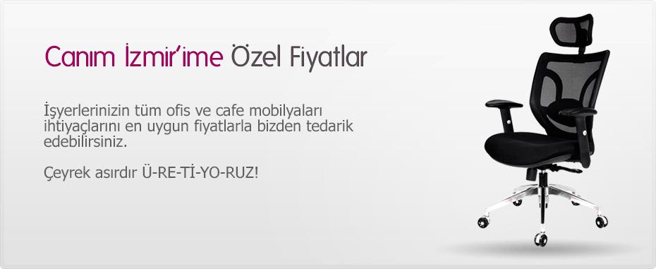 Canım İzmir'ime özel fiyatlar